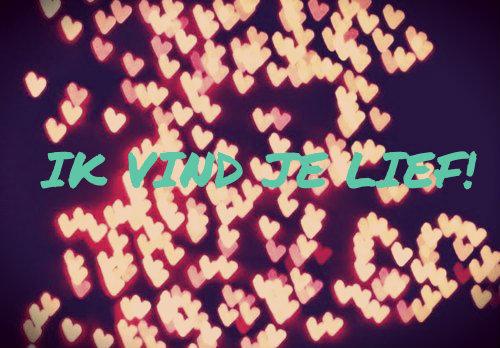 ik vind je lief